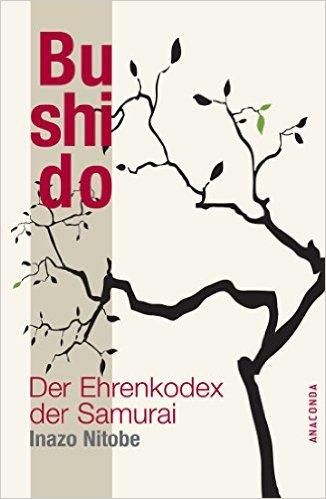 Bushido. Der Ehrenkodex der Samurai Book Cover